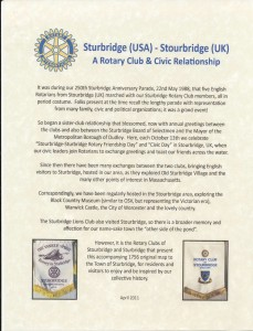 History of the Rotary Clubs' relationship between Sturbridge (USA) and Stourbridge (UK).