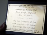A plaque gifted to Stourbridge in honor of their visit to help celebrate our Club's 30th Anniversary in 2002.